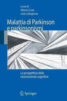 Filmarelalterita.it Malattia di Parkinson e parkinsonismi. La prospettiva delle neuroscienze cognitive Image