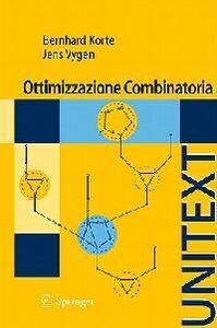 Libro Ottimizzazione combinatoria. Teoria e algoritmi Bernhard Korte , Jens Vygen