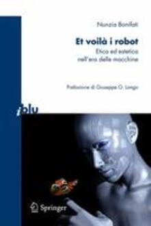 Ascotcamogli.it Et voilà i robot. Etica ed estetica nell'era delle macchine Image