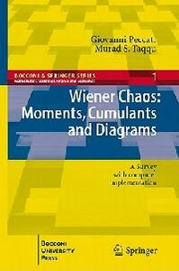 Libro Wiener chaos: moments, cumulants and diagrams. A survey with computer implementation Giovanni Peccati , Murad S. Taqqu