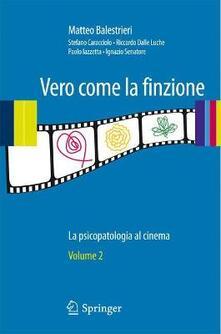Festivalpatudocanario.es Vero come la finzione. La psicopatologia al cinema. Vol. 2 Image