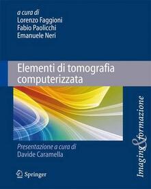 Filippodegasperi.it Elementi di tomografia computerizzata Image