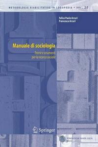 Manuale di sociologia. Teorie e strumenti per la ricerca sociale