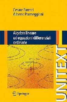 Algebra lineare ed equazioni differenziali ordinarie