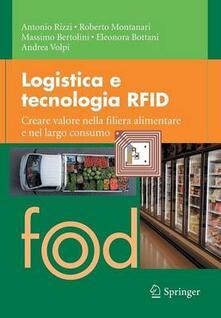 Vitalitart.it Logistica e tecnologia RFID. Creare valore nella filiera alimentare e nel largo consumo Image