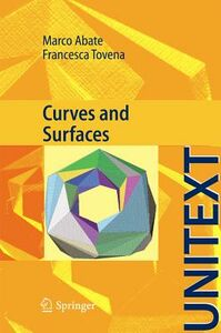 Foto Cover di Curves and surfaces, Libro di Marco Abate,Francesca Tovena, edito da Springer Verlag