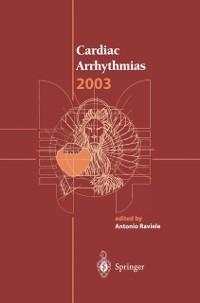 Cardiac Arrhythmias 2003