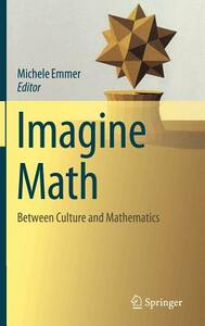 Imagine math. Between culture and mathematics
