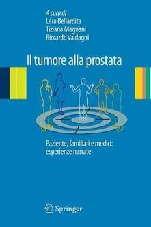 Il tumore alla prostata. Paziente, familiari e medici: esperienze narrate.pdf