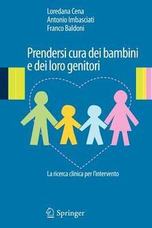 Rallydeicolliscaligeri.it Prendersi cura dei bambini e dei loro genitori. La ricerca clinica per l'intervento Image