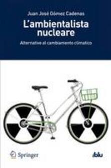 Grandtoureventi.it L' ambientalista nucleare. Alternative al cambiamento climatico Image