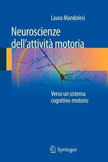 Daddyswing.es Neuroscienze dell'attività motoria. Verso un sistema cognitivo-motorio Image