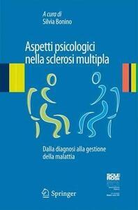 Aspetti psicologici nella sclerosi multipla. Dalla diagnosi alla gestione della malattia