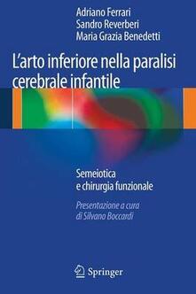 Equilibrifestival.it L' arto inferiore nella paralisi cerebrale infantile. Semiotica e chirurgia funzionale Image