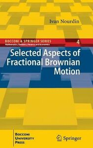 Libro Selected aspects of fractional brownian motion Ivan Nourdin