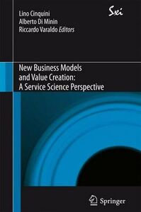 Foto Cover di New business models and value creation. A service science perspective, Libro di  edito da Springer Verlag