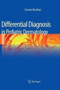 Differential diagnosis in pediatric dermatology