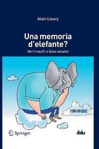 Una memoria d'elefante? Veri trucchi e false astuzie