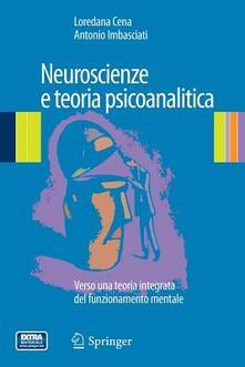 Camfeed.it Neuroscienze e teoria psicoanalitica. Verso una teoria integrata del funzionamento mentale Image