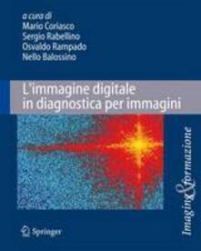 Ristorantezintonio.it L' immagine digitale in diagnostica per immagini Image