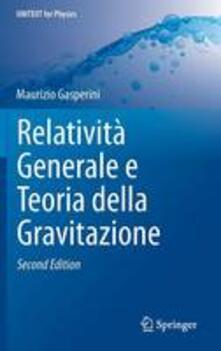 Listadelpopolo.it Relatività generale e teoria della gravitazione Image