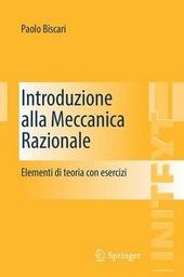 Introduzione alla meccanica razionale. Elementi di teoria con esercizi