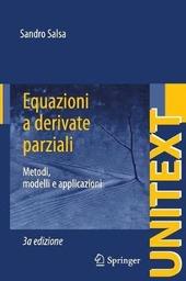 Equazioni a derivate parziali. Metodi, modelli e applicazioni