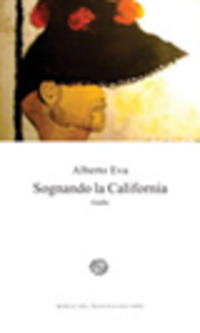 Sognando la California - Eva Alberto - wuz.it
