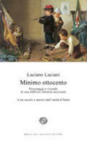 Libro Minimo Ottocento Luciano Luciani