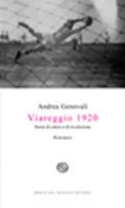Viareggio 1920. Storie di calcio e di rivoluzione