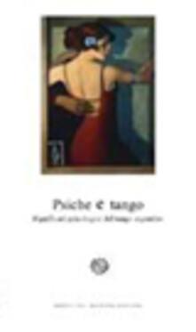 Ristorantezintonio.it Psiche e tango. Significati psicologici del tango argentino Image