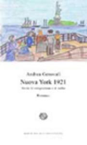 Nuova York 1921. Storie di emigrazione e di esilio