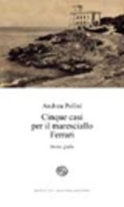 Libro Cinque casi per il maresciallo Ferrari Andrea Polini