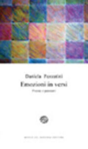 Libro Emozioni in versi. Poesie e pensieri Daniela Pezzatini