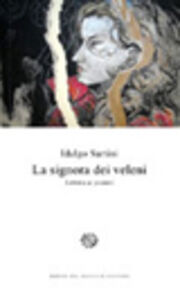 Foto Cover di La signora dei veleni. Lettera ai posteri, Libro di Idalgo Sartini, edito da Del Bucchia