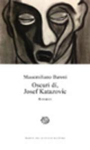 Libro Oscuri dí, Josef Katazovic Massimiliano Baroni