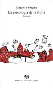 Libro La psicologia della frolla Marcello Forcina