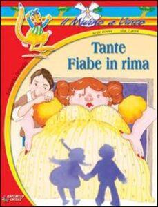 Libro Tante fiabe in rima Antonella Ossorio