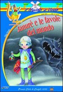 Foto Cover di Janurè e le favole del mondo, Libro di Olga Sesso, edito da Raffaello