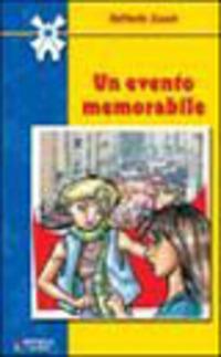 Un Un evento memorabile - Sacco Antonella - wuz.it