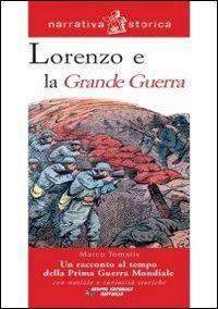 Image of Lorenzo e la grande guerra