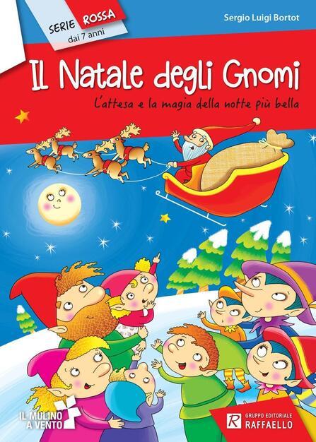 Il Natale Degli Gnomi Sergio L Bortor Libro Raffaello Il