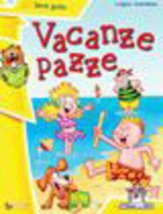 Libro Vacanze pazze Luigino Quaresima