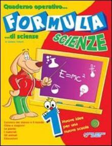 Squillogame.it Formula scienze. Quaderno operativo di scienze. Per la Scuola elementare. Vol. 5 Image