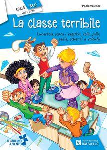 Libro La classe terribile Paola Valente