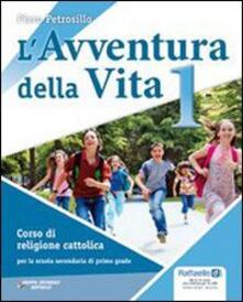 Antondemarirreguera.es L' avventura della vita. Con espansione online. Per la Scuola media. Con CD-ROM. Vol. 1 Image
