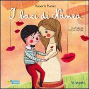 Libro I baci di Namea Roberto Piumini