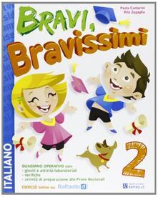 Camfeed.it Bravi, bravissimi. Italiano. Con materiali per il docente. Per la Scuola elementare. Vol. 2 Image