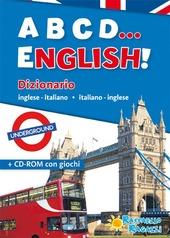 ABCD... english! Dizionario inglese-italiano, italiano-inglese. Con CD-ROM