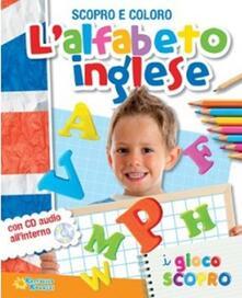 Adiaphora.it L' alfabeto inglese. Scopro e coloro. Con CD Audio Image